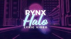 Rynx - Halo [Lyrics/Lyric Video] (ft. Ebenezer)