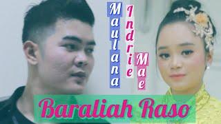 MAULANA WIJAYA feat INDRI MAE || BARALIAH RASO || Duet Spektakuler ( Official Music Video)