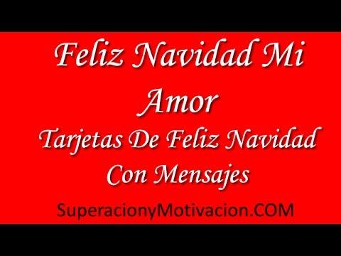 Feliz Navidad Mi Amor Tarjetas De Feliz Navidad Con Mensajes Youtube