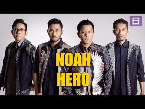Noah - Hero [Video Lirik]