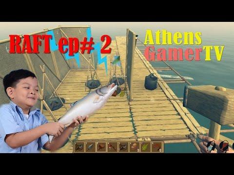RAFT ep # 2 AthensGamerTV by Athens Thanakrit