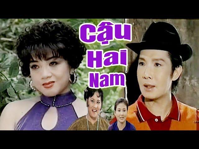 Cải Lương Xưa | Cậu Hai Nam - Vũ Linh Thanh Ngân | cải lương xã hội tâm lý hài trước 1975