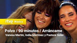 Vanesa Martín con India Martínez y Pastora Soler - POLVO, 90 MINUTOS y ARRANCAME (Navidad 2020)