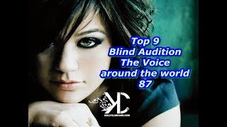 Top 9 Blind Audition (The Voice around the world 87)