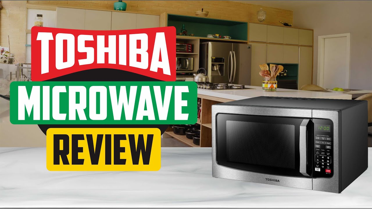 toshiba microwave oven 2021 review with convection function best microwave oven