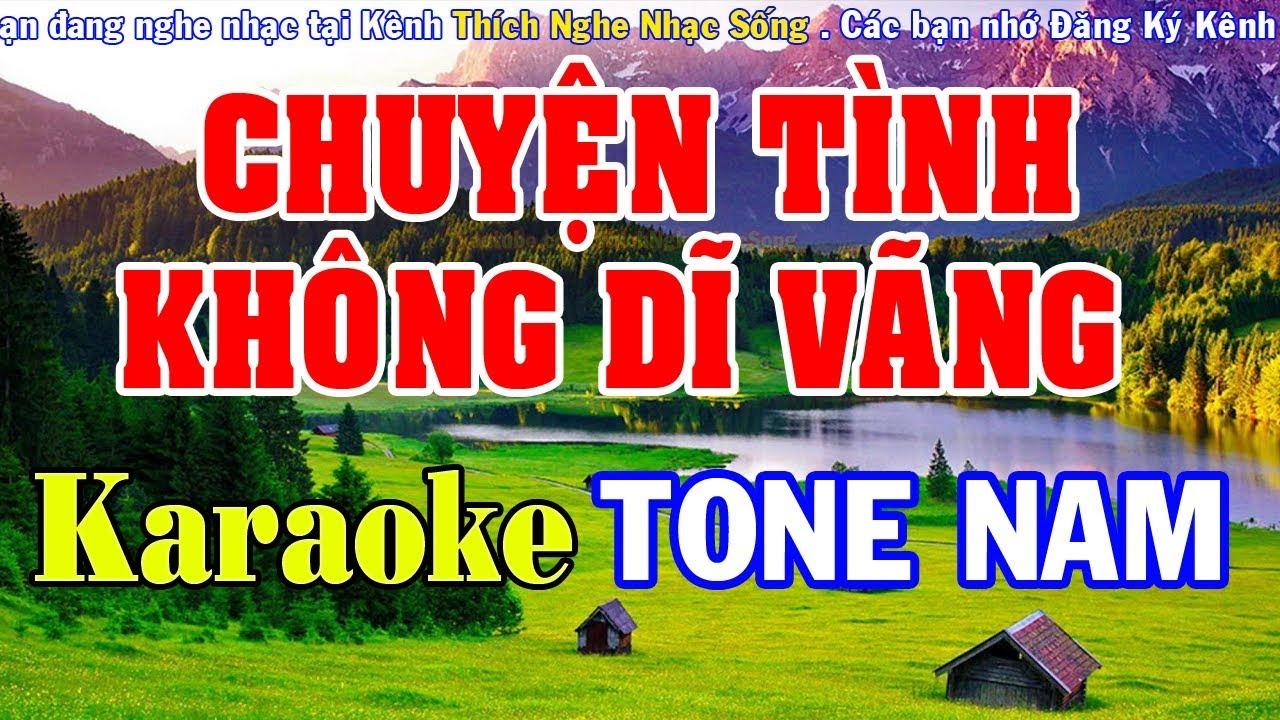 Chuyện Tình Không Dĩ Vãng Karaoke – Tone Nam – Nhạc Sống Karaoke