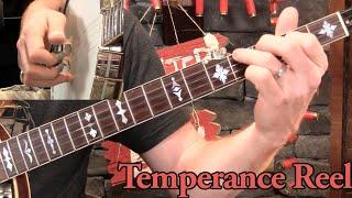Temperance Reel- Melodic Banjo Lesson!