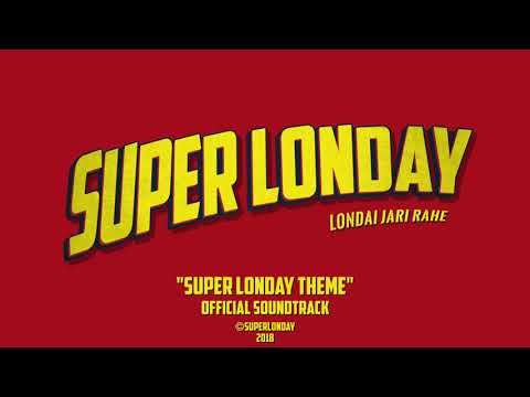 Super Londay Theme | Official Soundtrack
