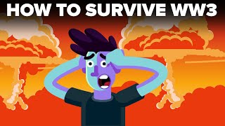 How To Survive World War 3