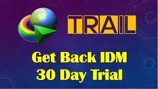 How to use idm after 30days trial period, Without any crack