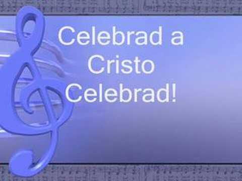 celebrad a cristo celebrad danilo montero