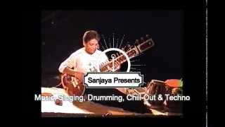 Indian Classical music, Chill-Out & Techno By Sarodini Sanjeevni & Sanjaya