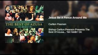 Jesus Be A Fence Around Me