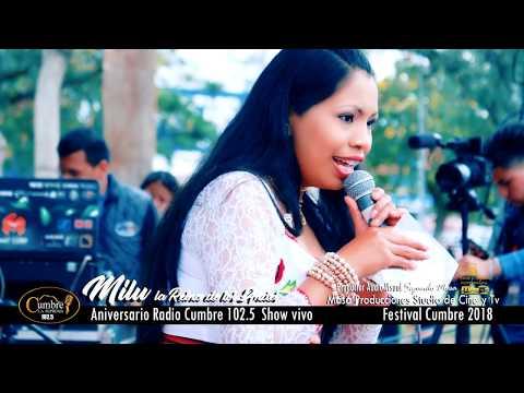 MILU LA REINA DE LOS ANDES  EN VIVO   ANIVERSARIO DE RADIO CUMBRE 102 5 VIDEO OFICIAL 4k