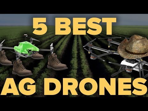 THE 5 BEST AGRICULTURE DRONES