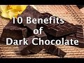 10 Benefits of Dark Chocolate