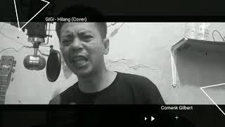 Gigi - Hilang (cover)