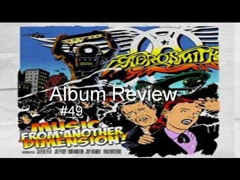Music From Another Dimension by Aerosmith Album Review #49 Feat. Ste