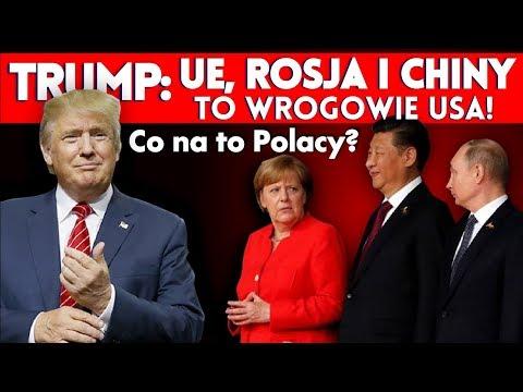 Trump: UE, Rosja i Chiny to wrogowie USA! Kowalski & Chojecki NA ŻYWO w IPP TV 16.07.2018