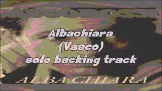 Albachiara (Vasco Rossi) - solo backing track