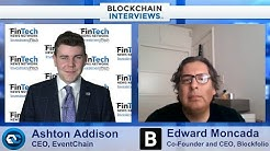 Blockchain interviews with Edward Moncada, Co-Founder and CEO of Blockfolio.