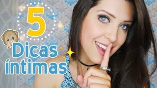 5 Dicas ÍNTIMAS para MENINAS #2 - #30DIASCOMDEDESSA #24