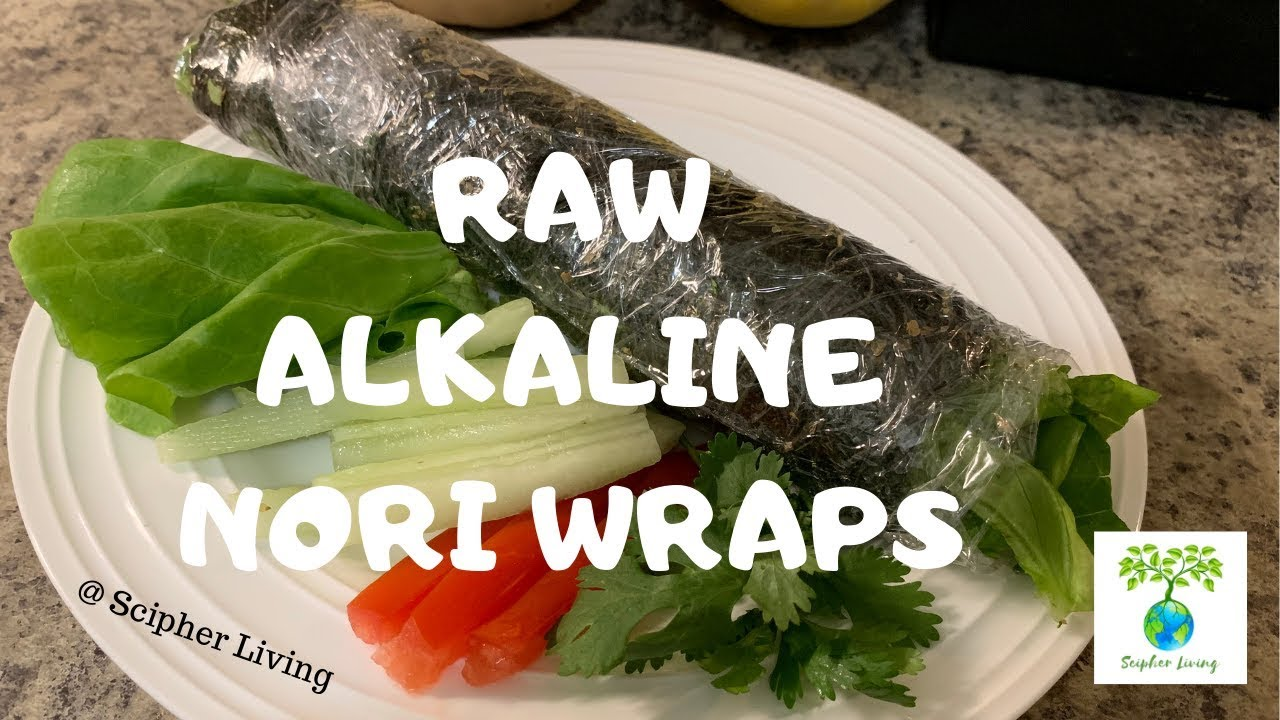 RAW ALKALINE NORI WRAPS