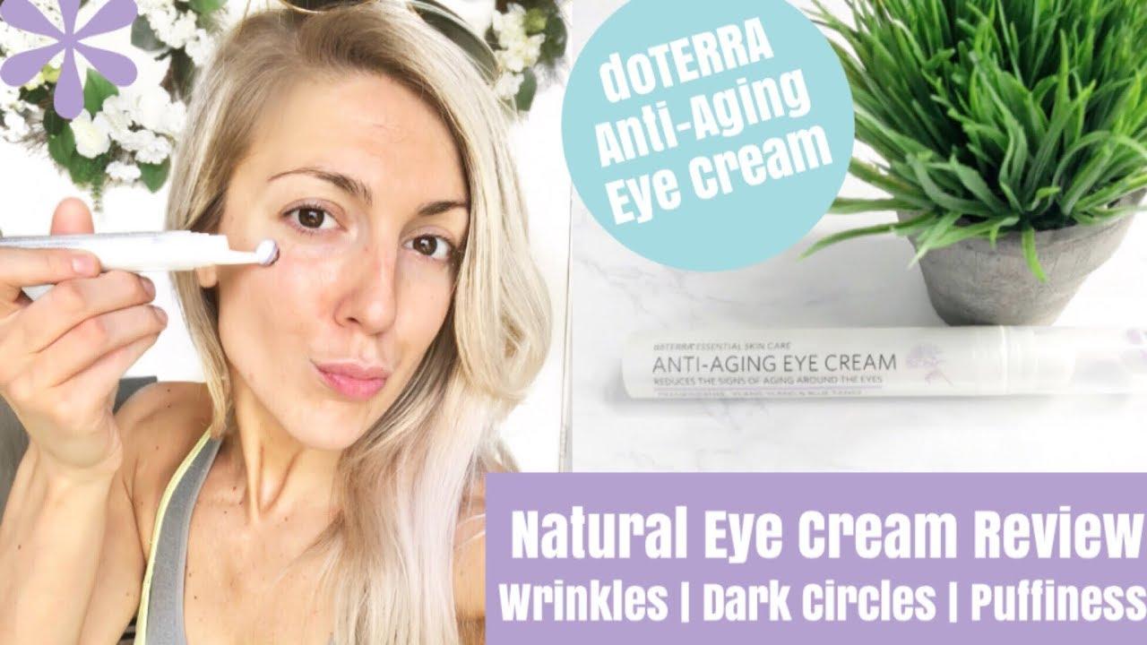 Best Natural Eye Cream For Wrinkles Dark Circles Puffiness Ft Doterra Anti Aging Eye Cream Trubeautymovement