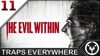 TRAPS EVERYWHERE | The Evil Within | 11