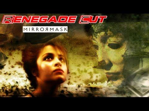 MirrorMask - Renegade Cut