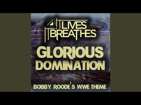 Glorious Domination (Bobby Roode's Wwe Theme)