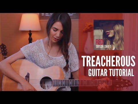 Treacherous - Taylor Swift   Guitar Tutorial