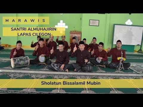 Sholatun Bissalamil Mubin - Versi Marawis Santri Almuhajirin - DKM Lapas Kelas III Cilegon
