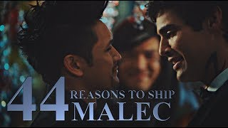 • 44 Reasons to Ship Malec