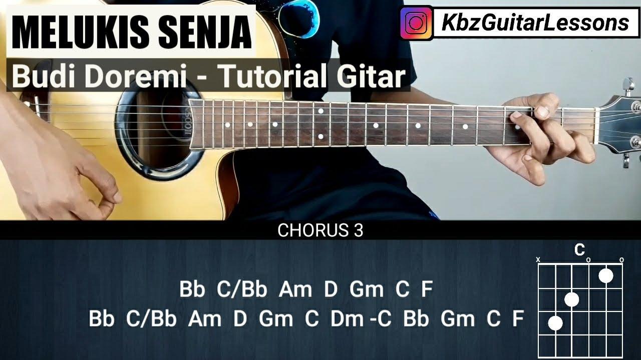 Tutorial Gitar Melukis Senja - BUDI DOREMI (Chord Asli)