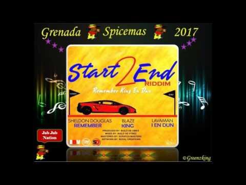 Lavaman - I En Dun (Grenada Soca 2017) Start 2 End Riddim
