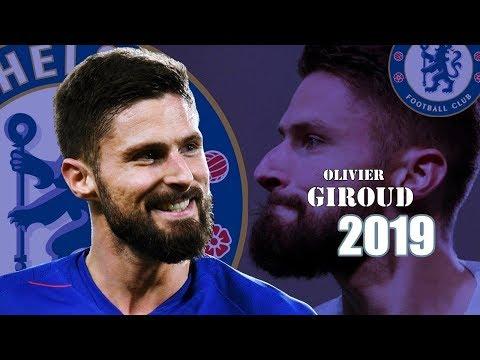 Olivier Giroud - Goals and Skills 2019