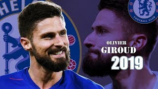 Olivier Giroud - Goals and Skills 2019