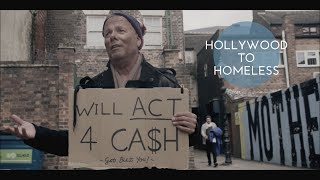 Hollywood to Homeless