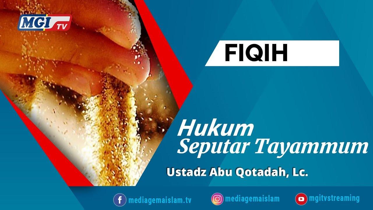Hukum Seputar Tayammum - Abu Qotadah