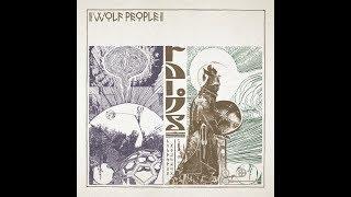 Wolf People - Ruins (Full Album)