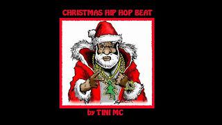 Christmas Hip Hop Beat (TINI MC)