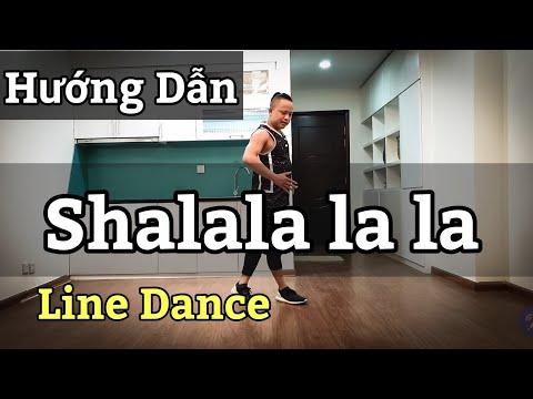 Hướng Dẫn Shalala Lala - Line Dance / Vengaboys /  High Beginner (BÀI KHỚP NHẠC BẤM▶️)