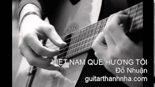 VIỆT NAM QUÊ HƯƠNG TÔI - Guitar Solo