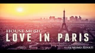 Love In Paris House Music ( Accordion - Piano - Guitar...) By DJ MoMo Zenati