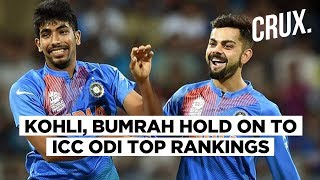 ICC ODI Ranking | Virat Kohli, Jasprit Bumrah Maintain Top Spots
