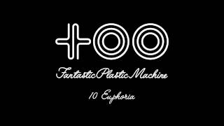 "Fantastic Plastic Machine / Euphoria (2003 """"too"""") iTunes 