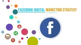 Facebook Digital Marketing Strategy - Awesome Facebook Business Marketing Strategy (2019)