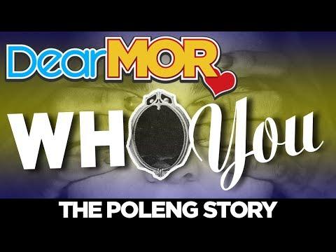 "#DearMOR: ""Who You?"" The Poleng Story 05-04-18"
