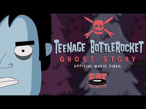 Teenage Bottlerocket - Ghost Story (Official Video)